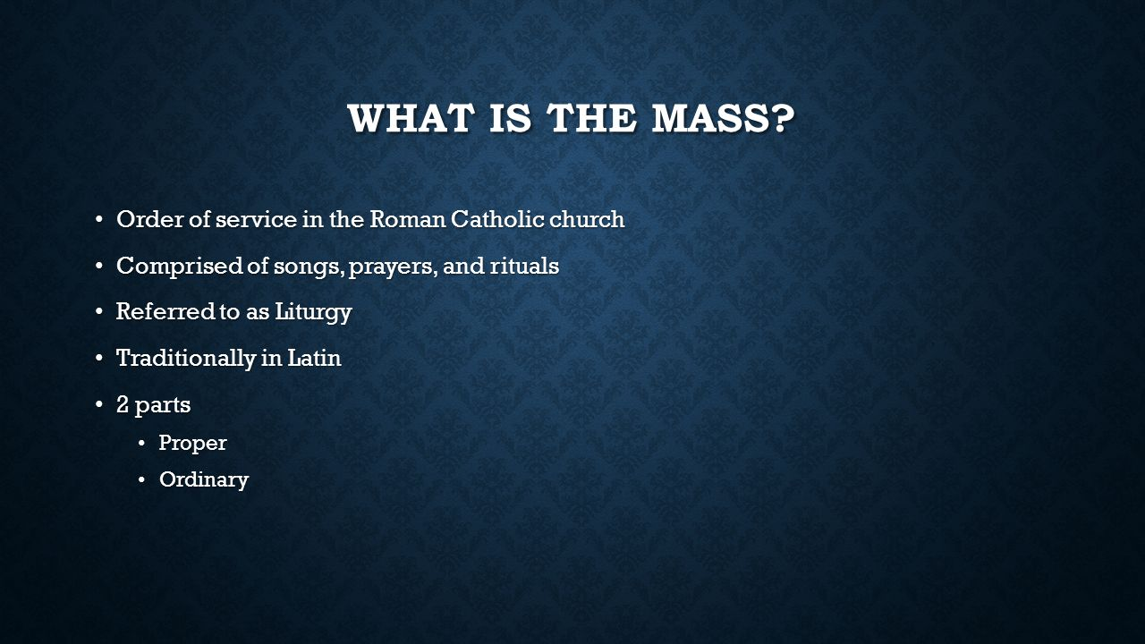 UNDERSTANDING THE ROMAN CATHOLIC MASS By Jennifer Cook
