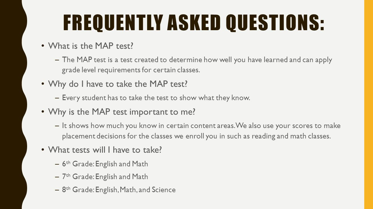 Frequently Asked Questions What Is The Map Test