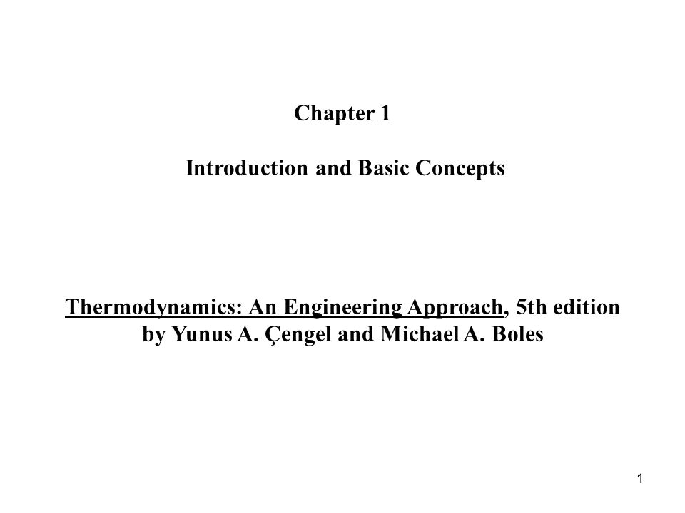 1 chapter 1 introduction and basic concepts thermodynamics an engineering approach 5th edition by