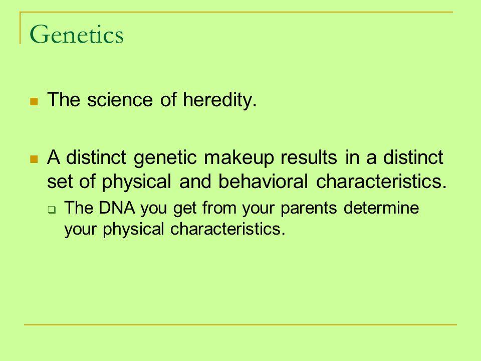 2 Genetics The Science Of Heredity