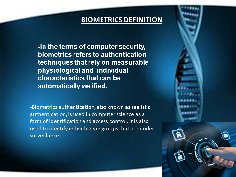 Michael Carlino  ROADMAP -Biometrics Definition -Different