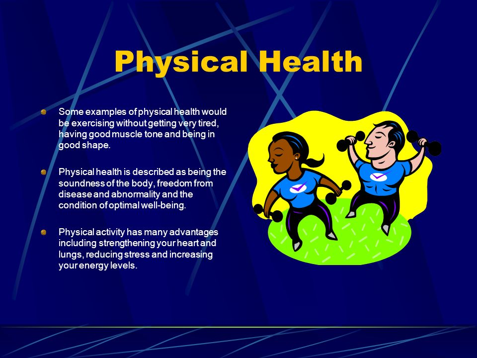 2 Physical Health Some Examples
