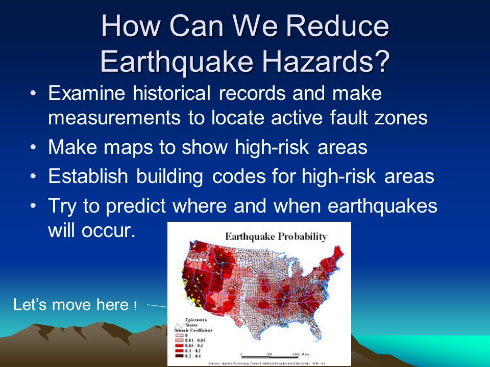 How Can We Reduce Earthquake Hazards.