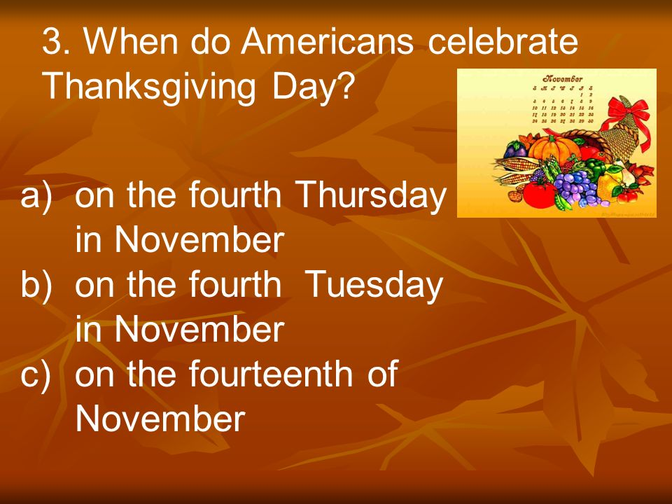 why americans celebrate thanksgiving day 1amercians celebrate thanksgiving in november 2thanksgiving is an old traditional 2 how do peolple celebrate thanksgiving celebrated by eating turkey 3what do people usually eat american eat every thanksgiving turkey 46 milions 5 why is one turkey lucky every year.
