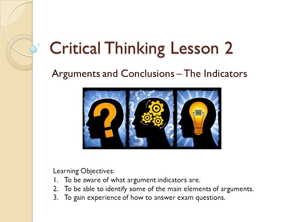 as critical thinking argument elements In informal logic and philosophy, an argument map or argument diagram is a visual representation of the structure of an argumentan argument map typically includes the key components of the argument, traditionally called the conclusion and the premises, also called contention and reasons argument maps can also show co-premises, objections, counterarguments, rebuttals, and lemmas.