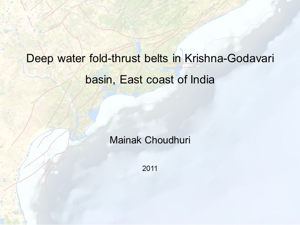 Deep water fold-thrust belts in Krishna-Godavari basin, East