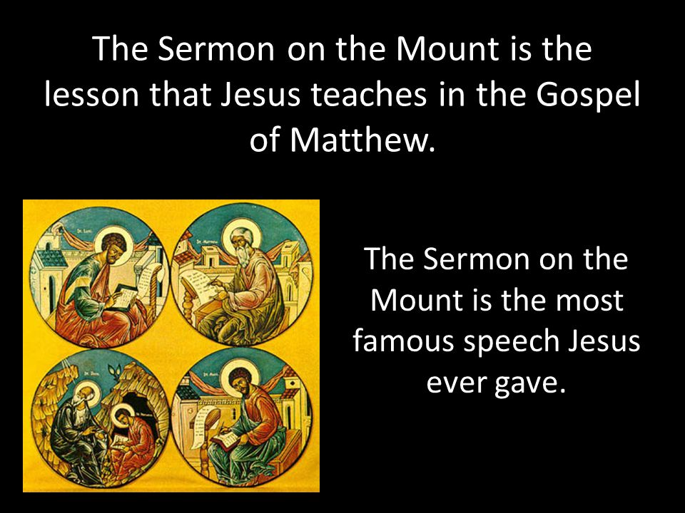 The Sermon On Mount Is Lesson That Jesus Teaches In Gospel Of Matthew