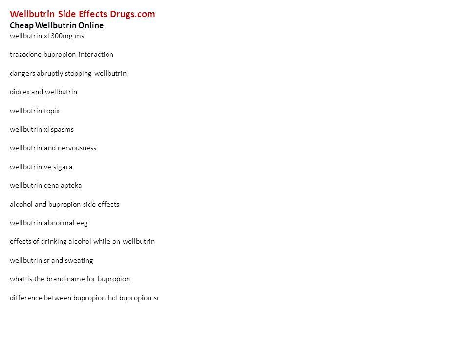 Wellbutrin Side Effects Drugs com Cheap Wellbutrin Online