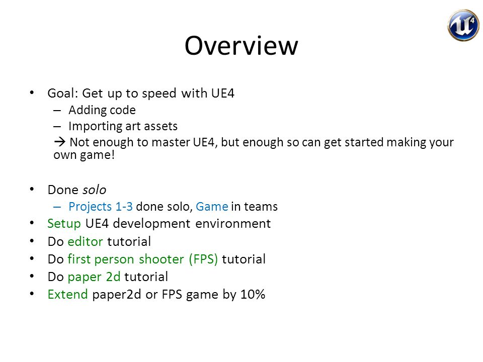 UE4 Quickstart IMGD 4000 Due: March 23 rd, 11:59pm  - ppt download