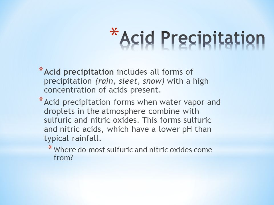 why does acid precipitation form, and why is it such a serious