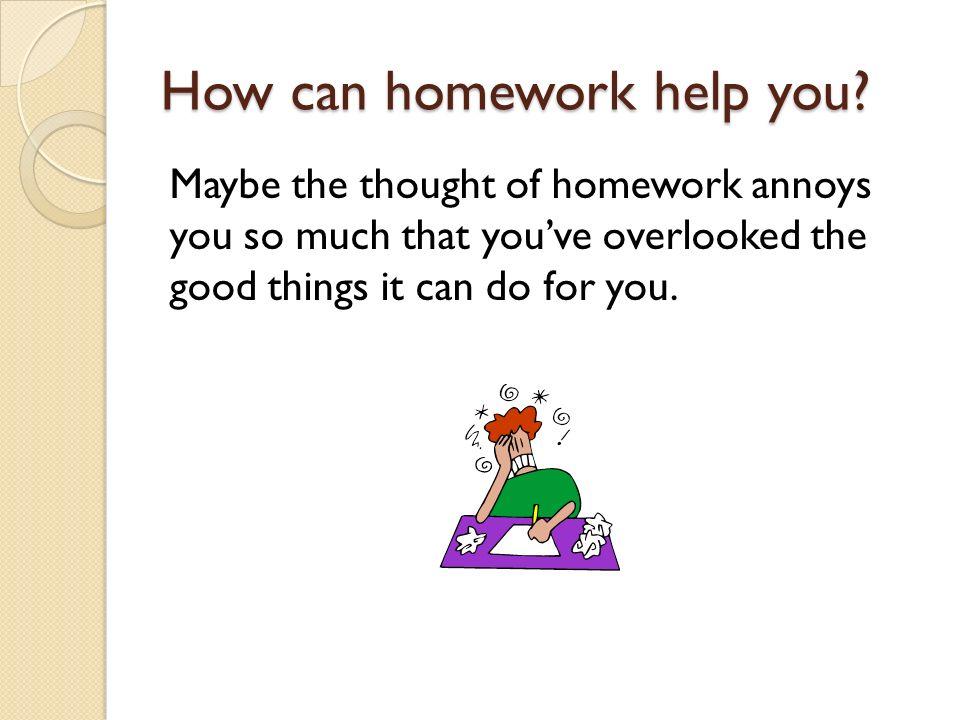 Homework ...