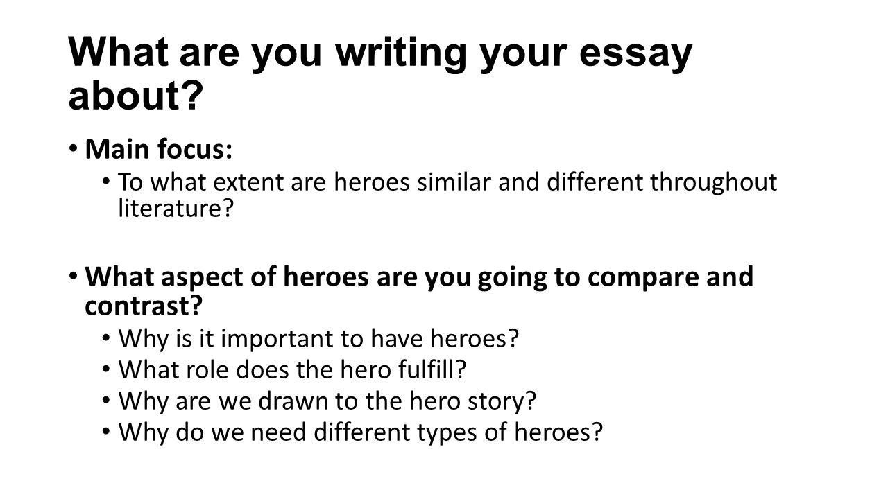 why we need heroes essay