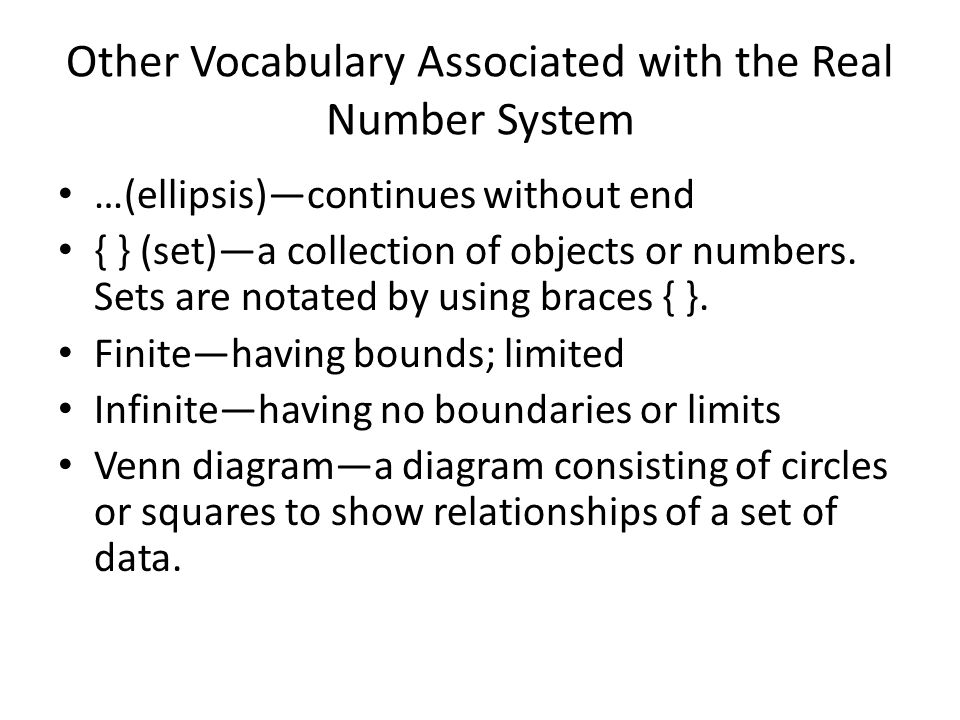 Set of Real Numbers Rational Numbers –the set of all numbers that can be expressed as a quotient of integers ie.