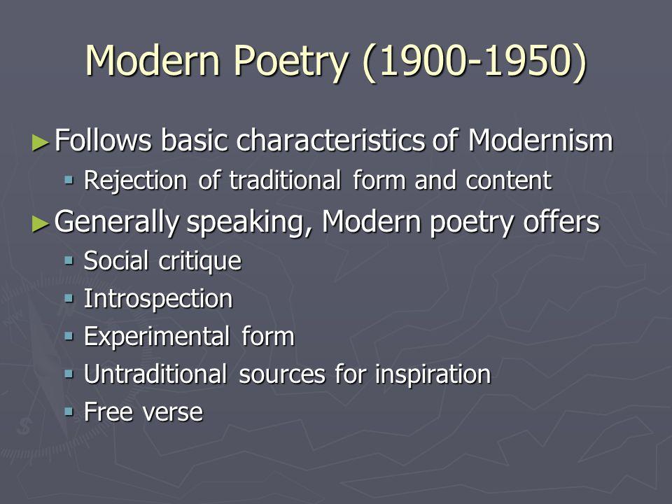 Modern, Post-Modern, & Contemporary Poetry  Modern Poetry