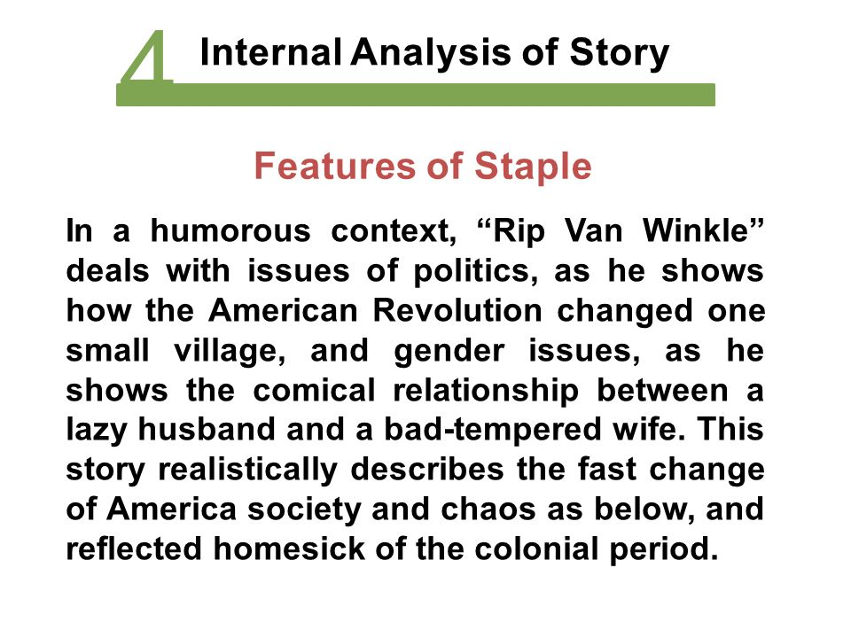 character analysis of rip van winkle -rip van winkle is the main character making him the protagonist personification - the attribution of human nature or character to animals, inanimate objects, or abstract notions, especially as a.