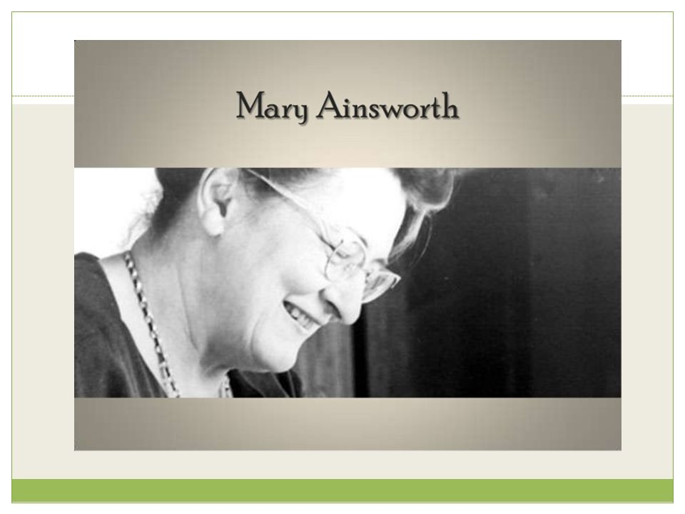 mary ainsworth contributions to psychology