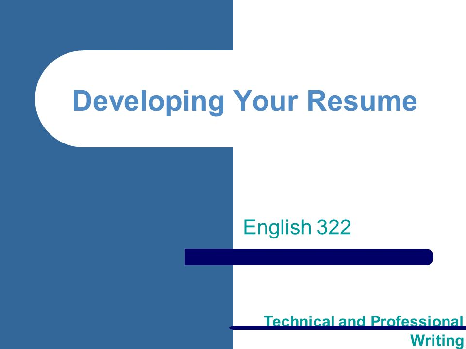 Technical and Professional Writing Developing Your Resume English ...