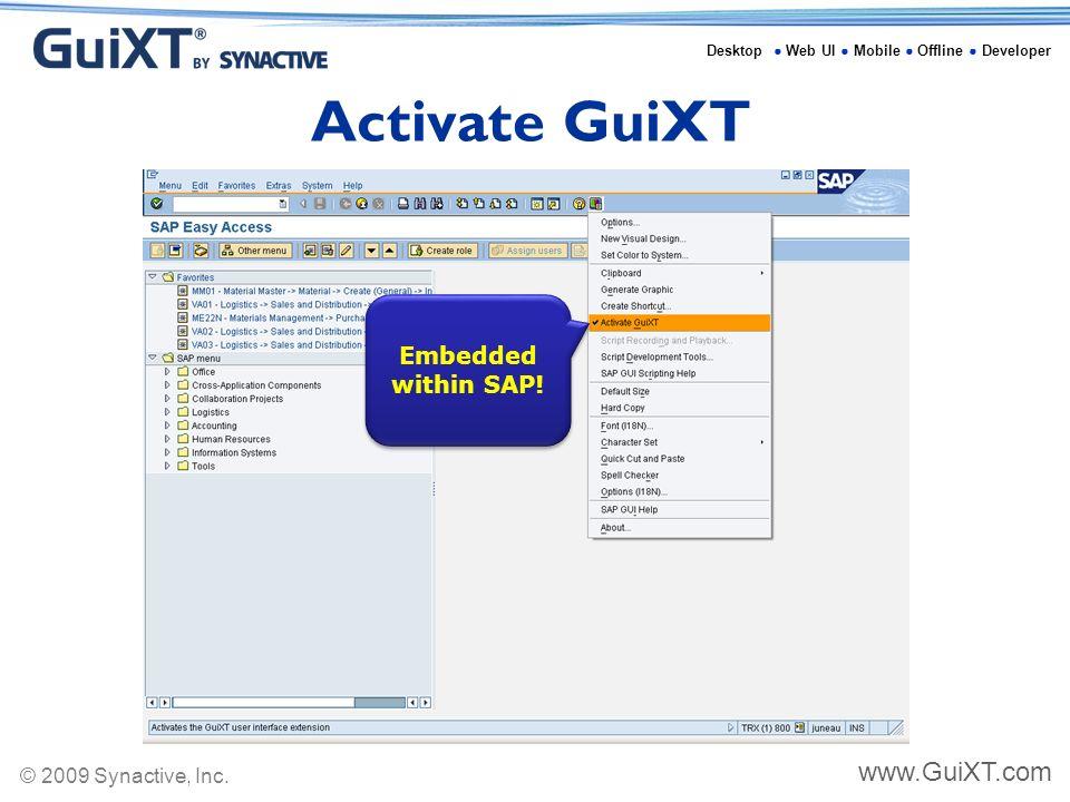 Desktop ○ Web UI ○ Mobile ○ Offline ○ Developer © 2009