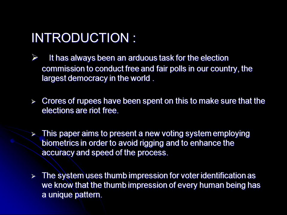BIOMETRIC VOTING SYSTEM ( A novel way to vote