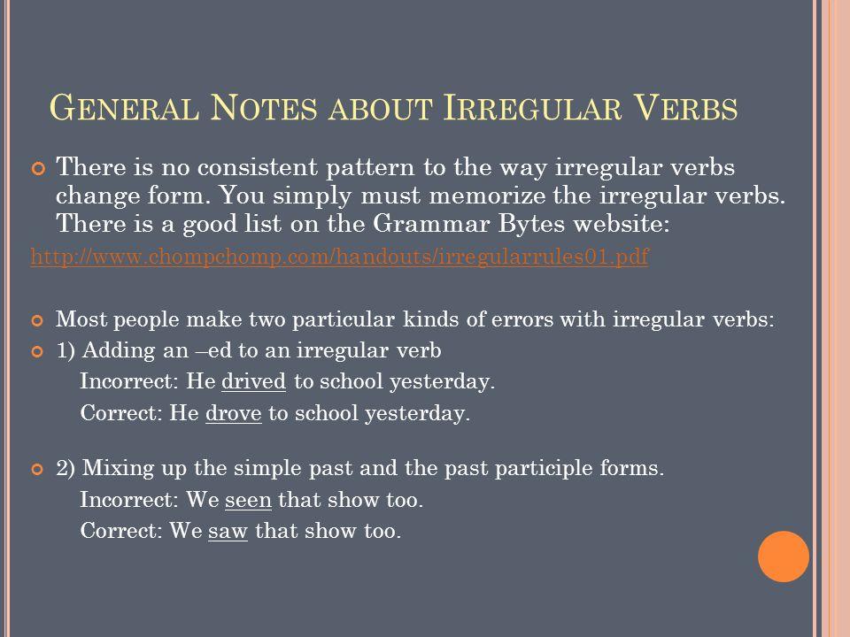 V ERB F ORM  T HE 4 T YPES OF V ERBS Action Verbs - verbs