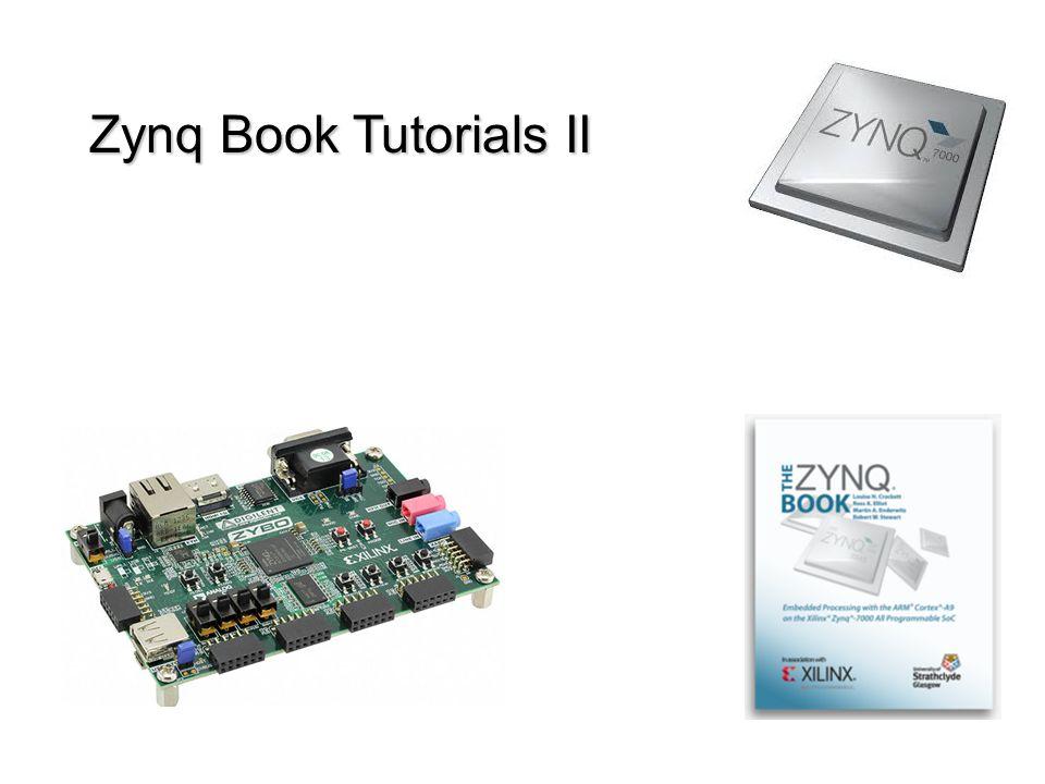 Zynq Book Tutorials II  Zynq Processor System - GPIO  The