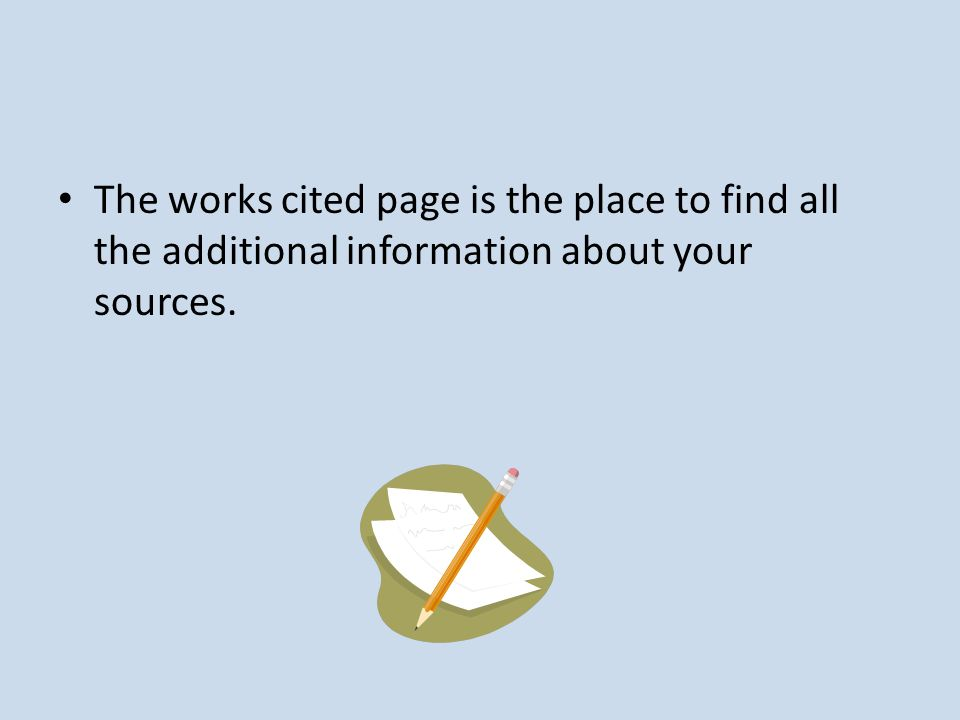 works cited the works cited page is the place to find all the