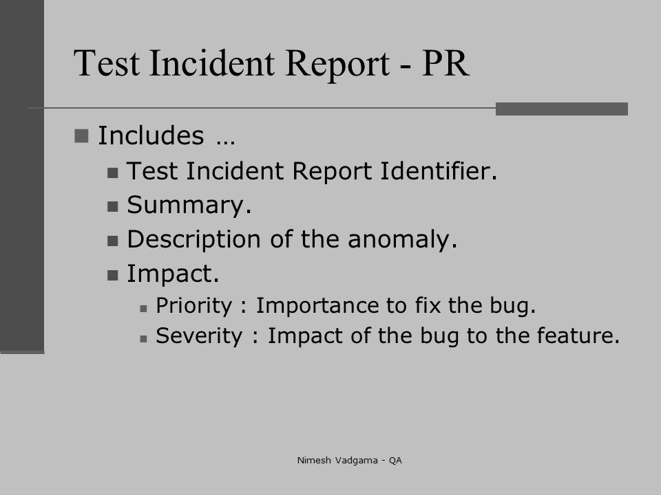 What Is Incident Report In Software Testing | Test Plan Ieee Explained By Nimesh Vadgama Qa Ppt Download