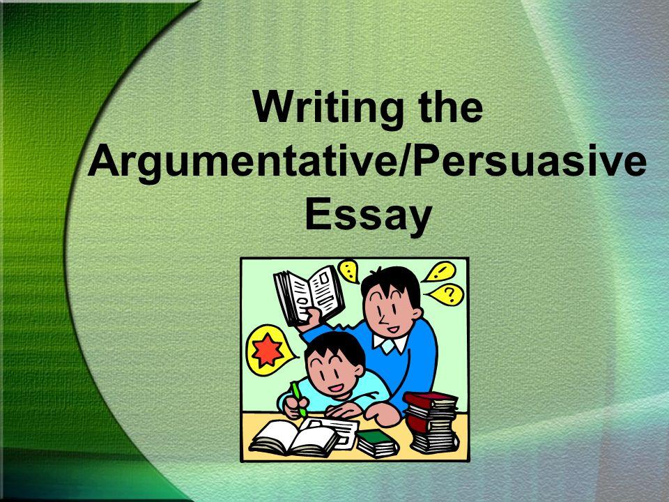 topics for argumentative persuasive essays