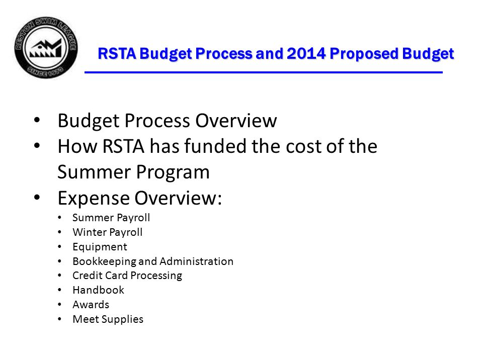 rsta budget process and 2014 proposed budget budget process overview