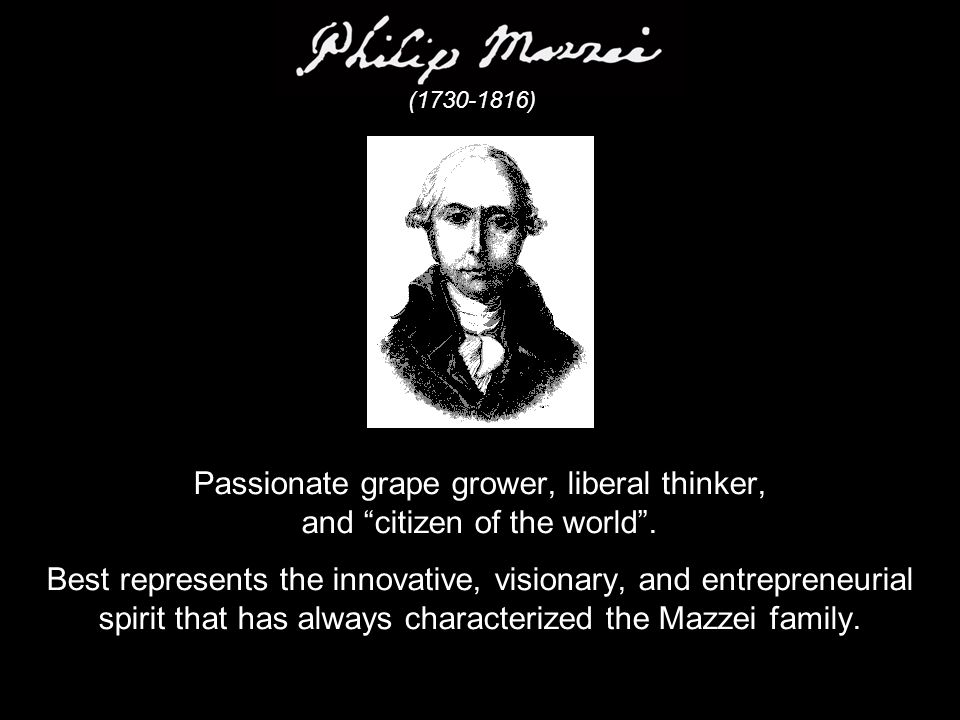 Passionate grape grower, liberal thinker, and citizen of the world .