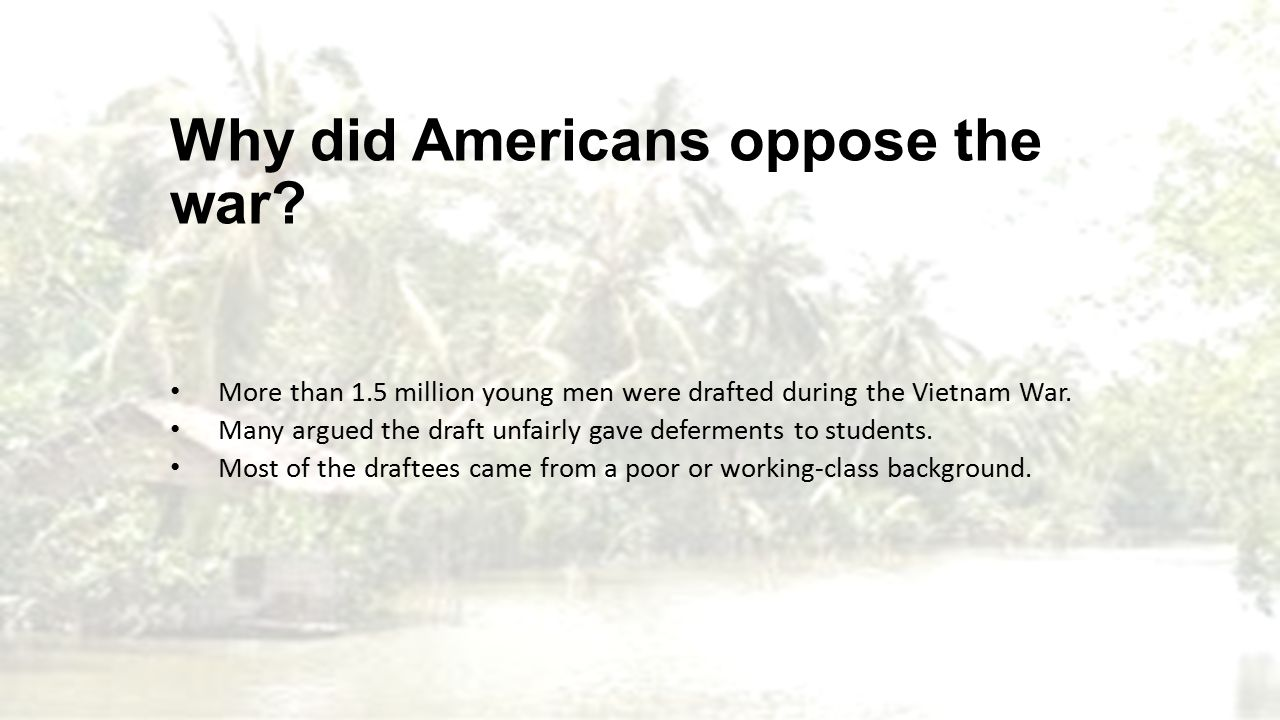 why did americans oppose the vietnam war