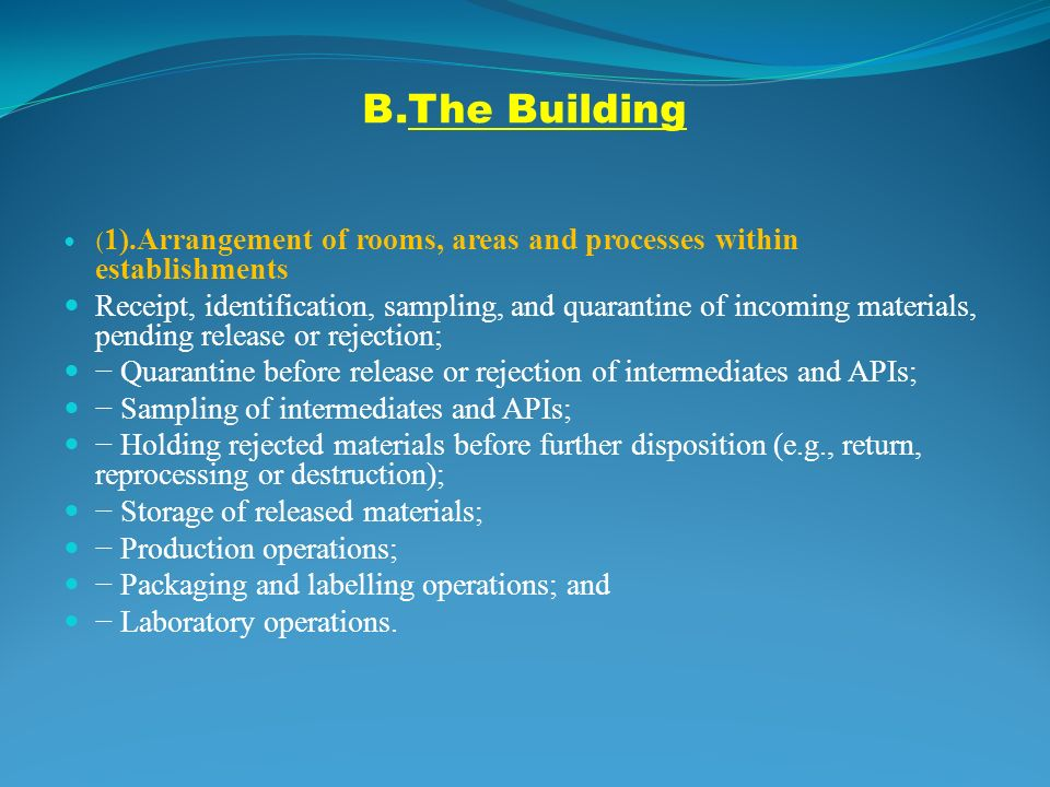 GMP (Good Manufacturing Practices) can be defined as a