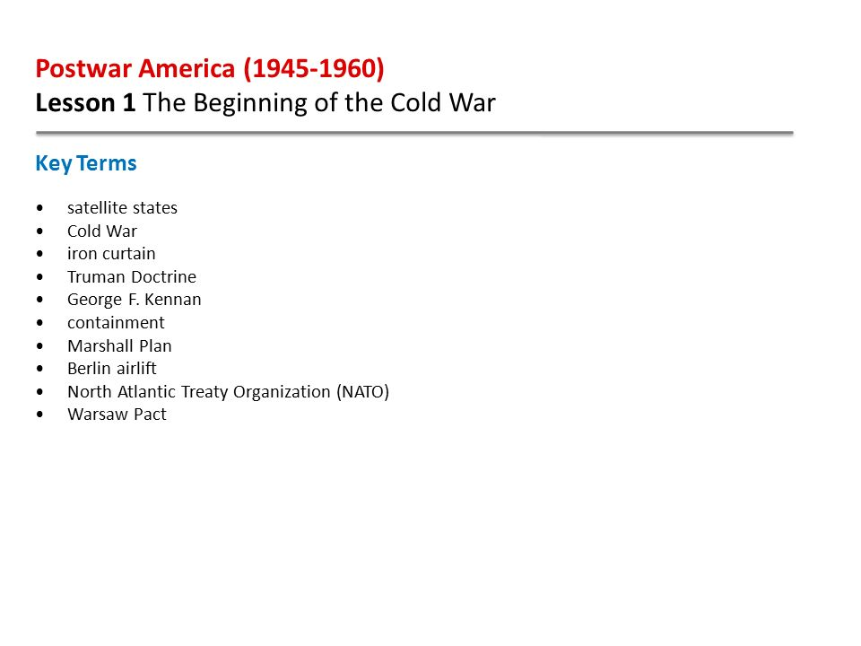 Postwar America ( ) Lesson 1 The Beginning of the Cold War. - ppt ...