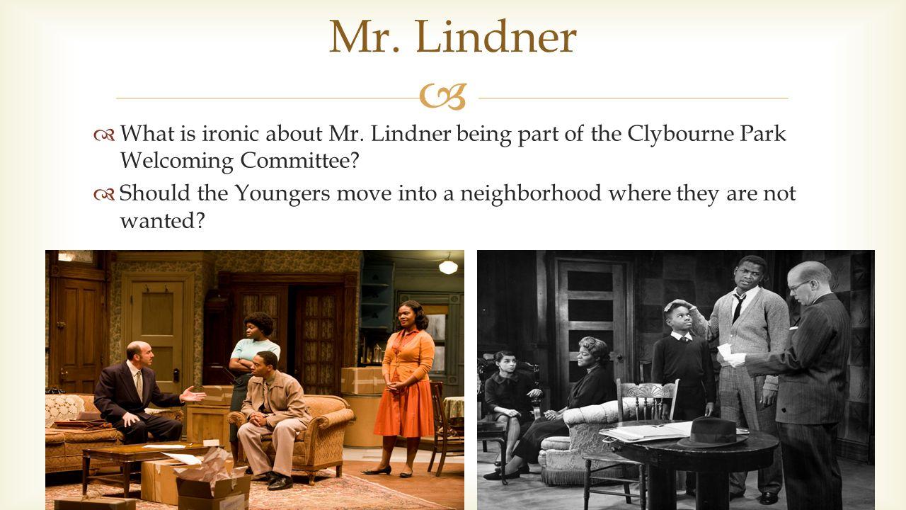 mr lindner a raisin in the sun