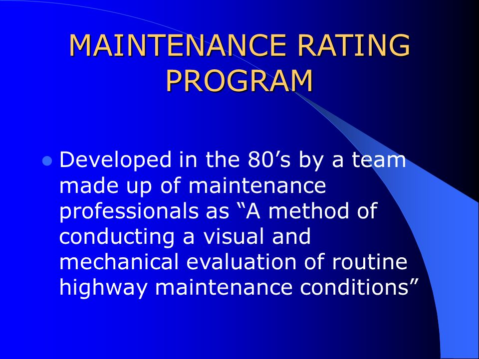 FLORIDA DEPARTMENT OF TRANSPORTATION MAINTENANCE RATING