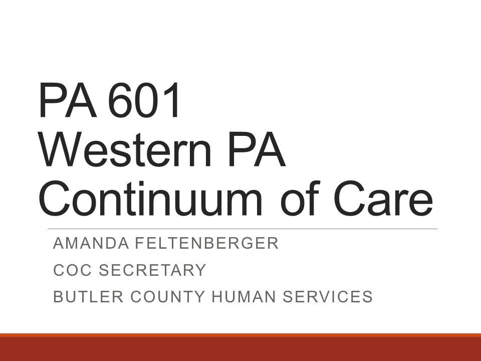 PA 601 Western PA Continuum of Care AMANDA FELTENBERGER COC