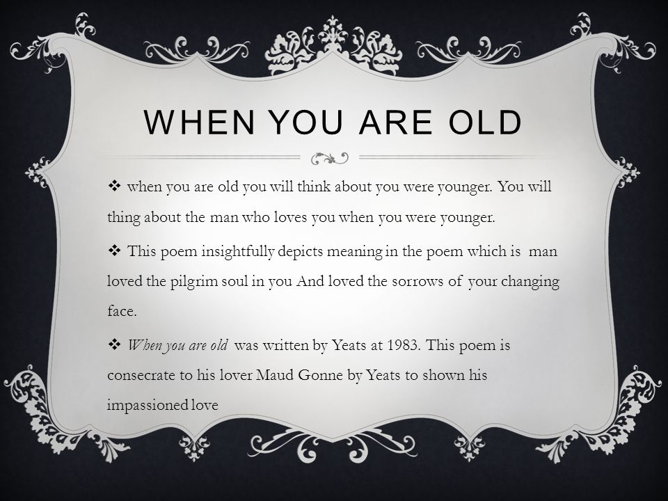 william butler yeats poem when you are old analysis