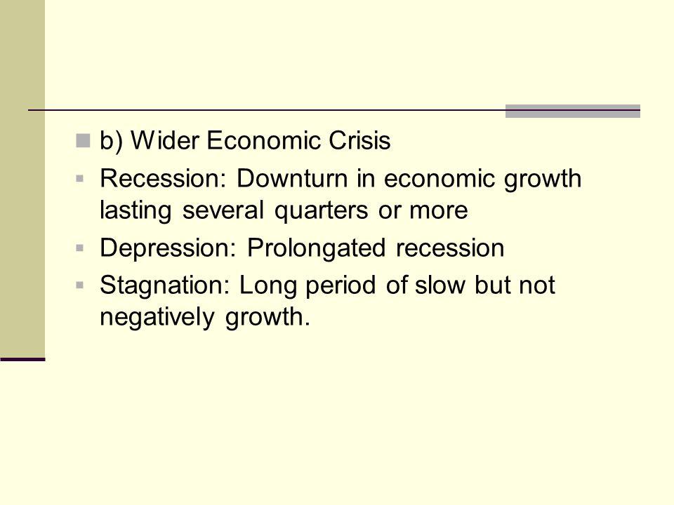 wider economic crisis