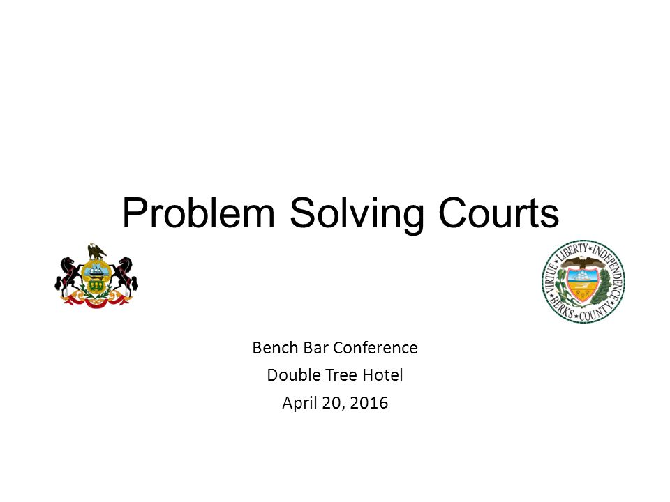 Problem Solving Courts Bench Bar Conference Double Tree