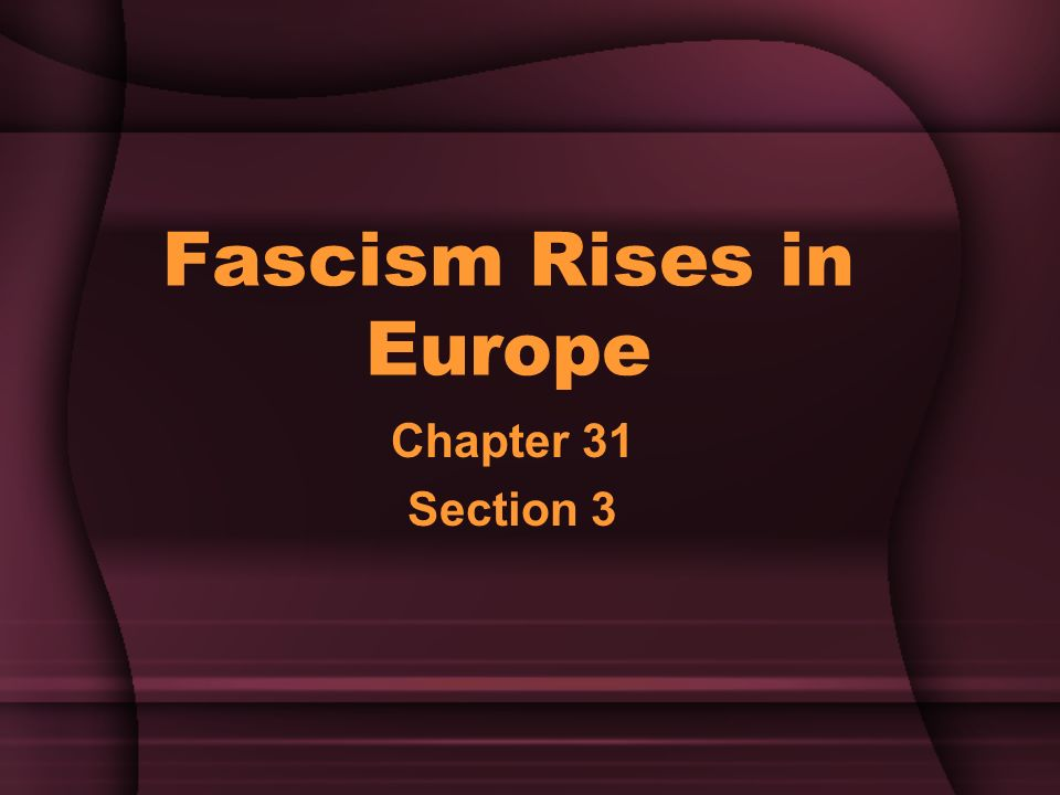 why did fascism rise in europe