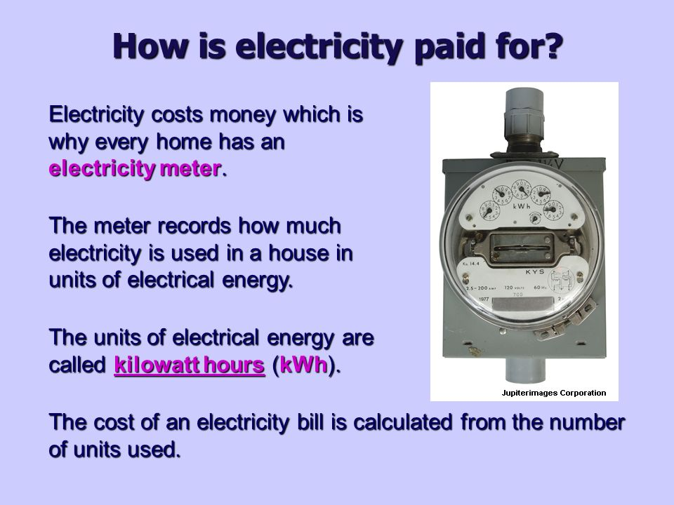 Buying electricity  Calculating the units of electricity The