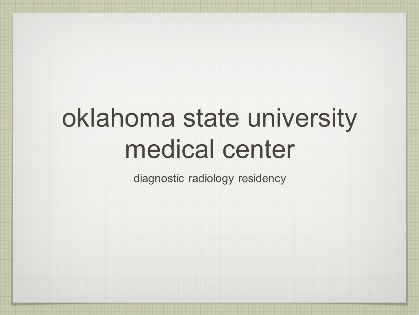 Oklahoma state university medical center diagnostic