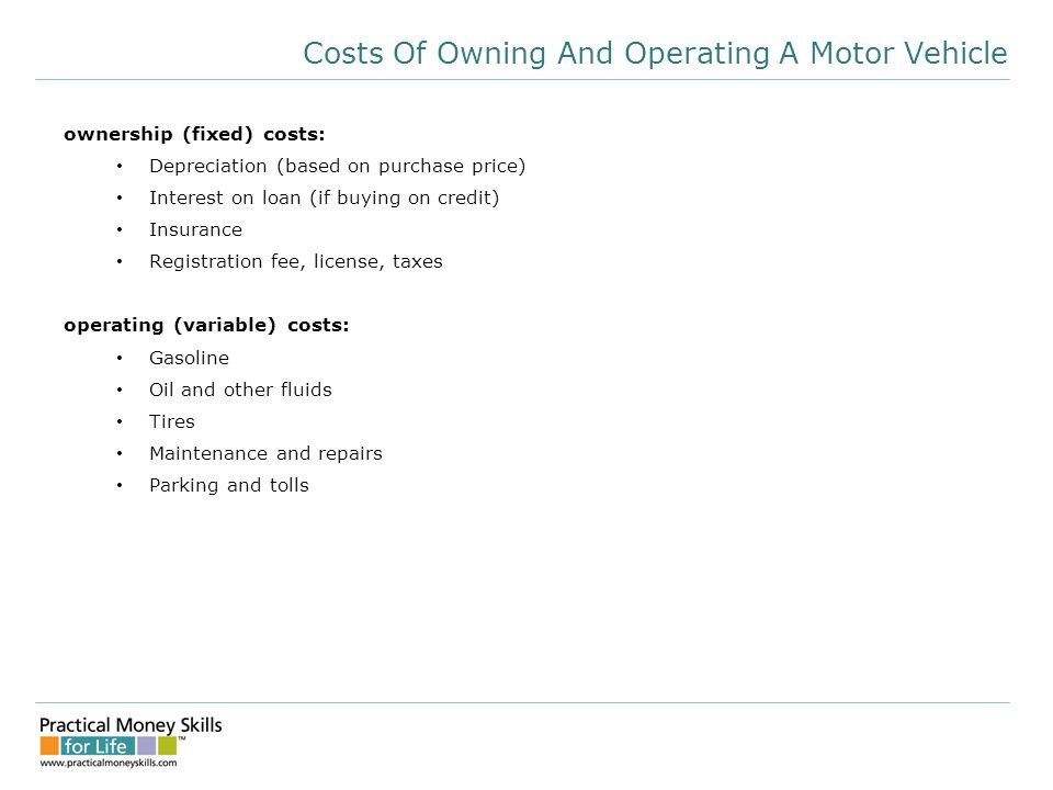 2 Costs Of Owning And Operating A Motor Vehicle Ownership Fixed Depreciation Based On Purchase Price Interest Loan If Ing Credit