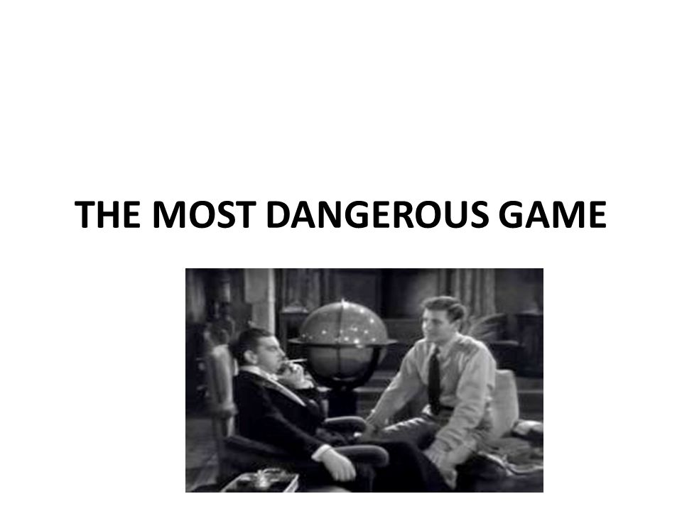 characterization of the most dangerous game