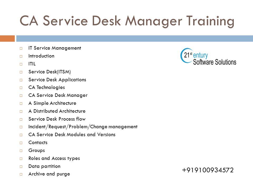 CA Service Desk Manager Corporate Training. 2 CA ...