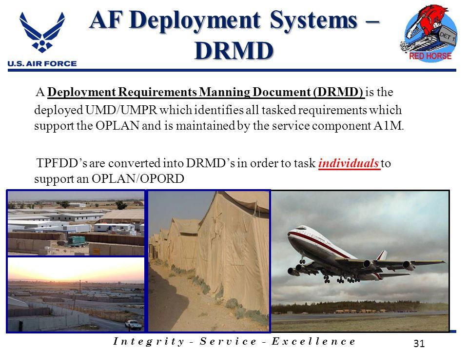 new arrival 1bc3c 957dc 31 I n t e g r i t y - S e r v i c e - E x c e l l e n c e 31 AF Deployment  Systems ...