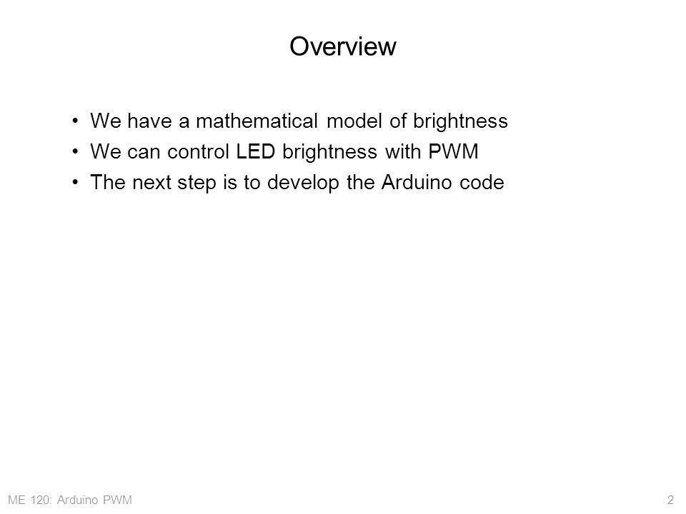 ME 120: Arduino PWM Breathing LED Code: Implementation on