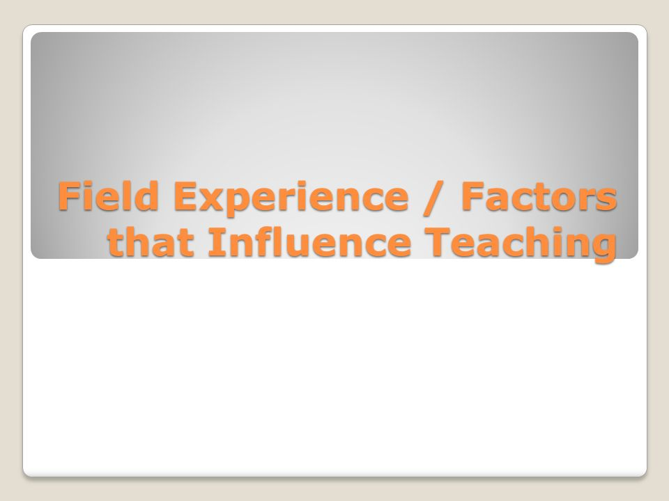 influences in the teaching environment In what ways have these digitized environments influenced teaching and learning in de students can create and customize their own online personal learning environments and they can collect data in the field, without any need for direct face-to-face contact with either the teacher or other students.