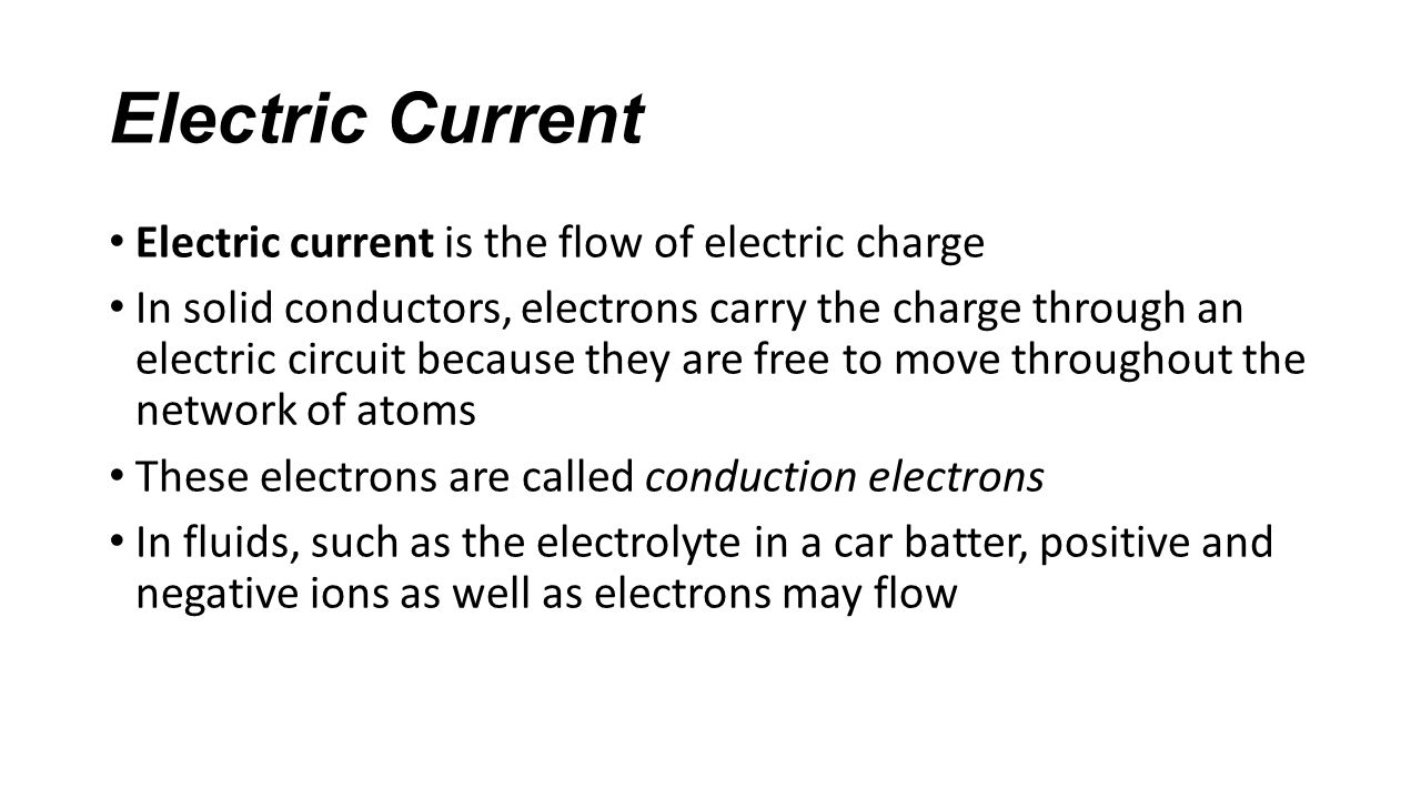 Electric Current Chapter 342 344 345 And Notes Ppt Download Is A Flow Of Charges 2 The Charge