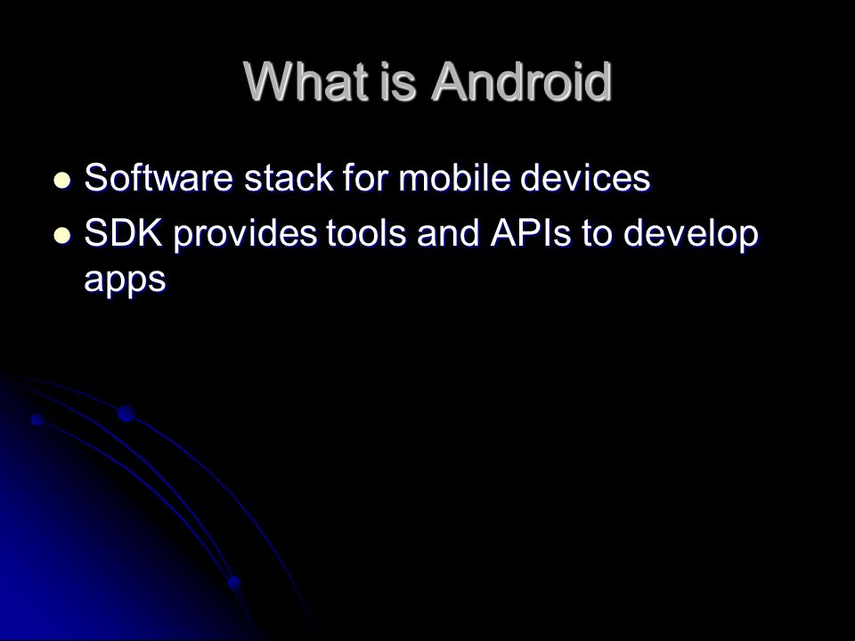 Android Fundamentals  What is Android Software stack for mobile